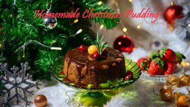 มาทำ Homemade Christmas Pudding กันดีกว่า